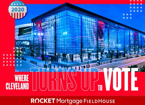 More Info for Turn Up to Vote at Rocket Mortgage FieldHouse