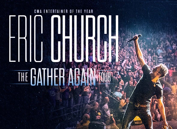 More Info for Eric Church: The Gather Again Tour