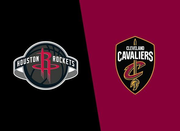 Cavaliers vs. Houston Rockets