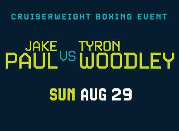 More Info for Jake Paul vs. Tyron Woodley