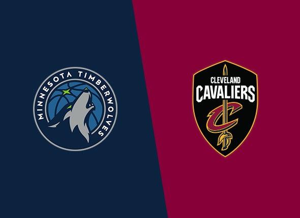 Cavaliers vs. Minnesota Timberwolves