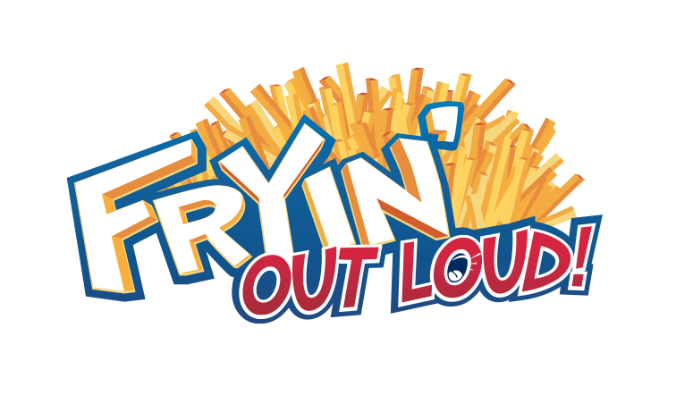 FRYIN' OUT LOUT